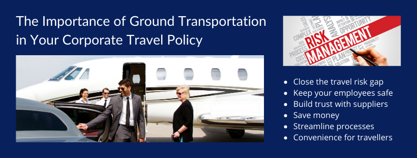 The Importance of Ground Transportation in Your Corporate Travel Policy